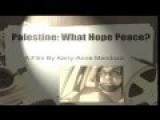 Palestine: What Hope Peace? The Trailer