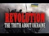 Revolution: The Truth About Ukraine