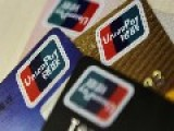 Russia Launches China UnionPay Credit Card System Due To West's Sanctions