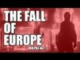 Red Pill # 1 - Europe: The Next Yugoslavia