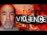 RELEASE CHARLES MANSON! The Violence Boom