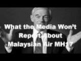 Ron Paul - What The Media Won't Report About Malaysian Air MH17
