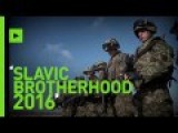 Russia, Serbia And Belarus Launch Military Drills In Serbia - Slavic Brotherhood 2016