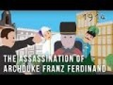 Simple History: The Assassination Of Archduke Franz Ferdinand 1914