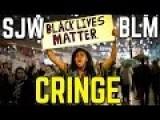 Social Justice Warriors & BLM Cringe Compilation