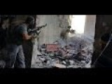 Syrian Rebels In Intense Stalingrad Like Close Quarter Urban Combat With Syrian Army In Aleppo