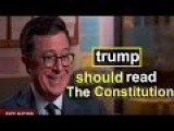 Stephen Colbert | Donald Trump Should Read The Constitution Befor Being President