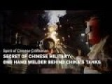 Secret Of Chinese Military: One Hand Welder Behind China's Tanks