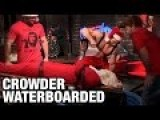 Steven Crowder Get Waterboarded