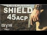 S&W Shield 45acp |FULL REVIEW & TORTURE TEST|