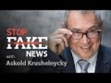 Stop Fake News: # 92 With Askold Krushelnycky