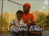 The Vanishing Family: Crisis In Black America