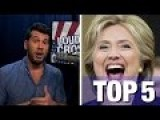 Top 5 Reasons NOT To Vote For Hillary