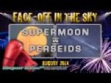 Two Suns Phenomenon, Supermoon And Perseid Meteors -