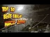 Top 10 Best Fails Of The March 2014