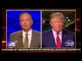 Trump Tells O'Reilly: US Has 'no Choice' But To Deport Undocumented Parents Raising Kids Born Here