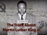 The Real Truth About Martin Luther King Jr