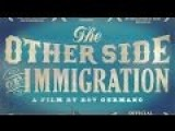 The Other Side Of Immigration 2009
