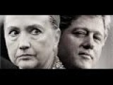 The Clintons-- 12 Plane Crashes, 13 Murders And 10 Suicides