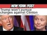 Trump CAVES! Hillary FREE, No Charges! LOCK HER UP = SET HER FREE