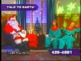 Talk To Santa Show Takes A Turn