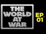 The World At War HD 1080p - Ep. 1 - A New Germany 1933–1939