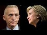 Trey Gowdy Relentlessly Pounds State Department Over Hillary Clinton Email Cover-Up