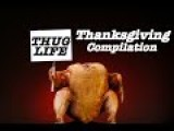 Thanksgiving Thug Life Compilation