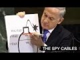 THE SPY CABLES: Netanyahu Lied To The UN On Iran Nuclear Program