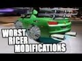 The Worst Ricer Mods Ever!