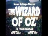 The Wizard Of Oz 1939 Trailer Clips