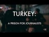 Turkey: A Prison For Journalists