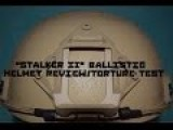 Torture Test Of A Phalanx International STALKER II Ballistic Helmet By I Like Gunz