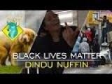 TL DR - Black Lives Matter