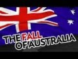 The Fall Of Australia - Coming Catastrophes In The Australian Economy