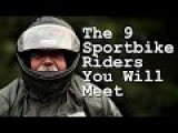 The 9 Types Of Sportbike Riders You Will Meet
