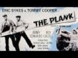 The Plank 1967 - Eric Sykes & Tommy Cooper