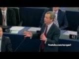 The Joke Called EU Exposed By The Genius Of Nigel Farage In Regard To The Ukrainian Crisis