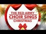 The Alexandrov Ensemble Choir - Christmas Songs - RIP!