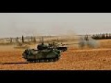 Turkish Army Combat ISIS In Syria - Turkish Tanks And Infantry Fighting Vehicles In Action In Syria