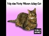 TOSSER BOOKS - Lily The Dirty Whore Alley Cat