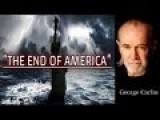 The End Of America Is Near George Carlin