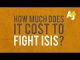 The Cost Of Fighting ISIS – So Far