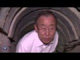 UN Secretary-General, Ban Ki Moon Visits Hamas Terror Tunnel In Southern Israel