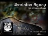 Ukrainian Agony - The Concealed War Official Full English Version By Mark Bartalmai