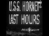 USS Hornet Sunk By Japanese Torpedoes