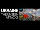 Ukraine: The Unseen Attacks - Full Documentary