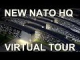 Virtual Tour: New NATO Headquarters
