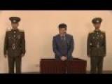 Video Of Trial Aganist American 'Kim Tong Chol' In North Korea