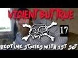 Violent But True: Bedtime Stories With 1st Sgt Ep 17: Robert E. Bush